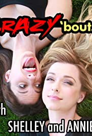 Crazy 'bout... with Shelley and Annie Poster