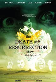 The Death and Resurrection Show (2013) 720p