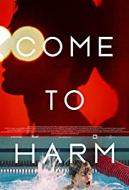 Come to Harm Poster