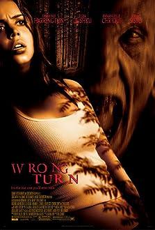 Wrong Turn (I) (2003)