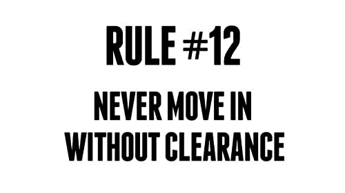 Never Move In Without Clearance