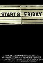 Starts Friday