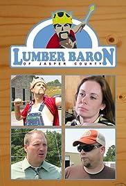 Lumber Baron of Jasper County Poster