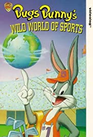 Bugs Bunny's Wild World of Sports Poster