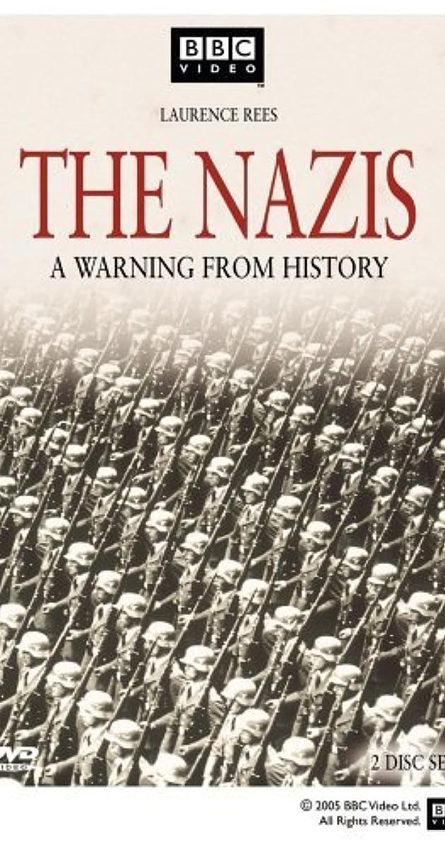 The Nazis: A Warning from History (TV Mini-Series 1997– ) - IMDb