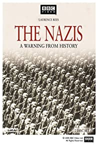Primary photo for The Nazis: A Warning from History