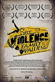 Sex.Violence.FamilyValues. Poster