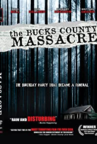Primary photo for The Bucks County Massacre
