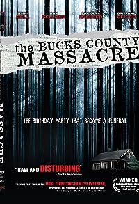 Primary photo for The Bucks County Massacre