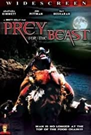 Prey for the Beast(2007) Poster - Movie Forum, Cast, Reviews