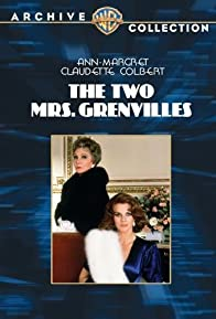 Primary photo for The Two Mrs. Grenvilles
