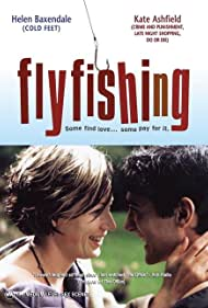 Flyfishing Poster - Movie Forum, Cast, Reviews