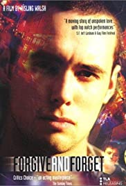 Forgive and Forget(2000) Poster - Movie Forum, Cast, Reviews