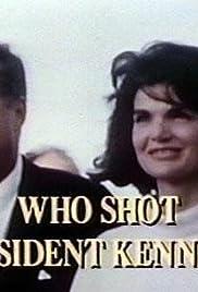 Who Shot President Kennedy? Poster