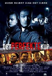 Det perfekte kup(2008) Poster - Movie Forum, Cast, Reviews