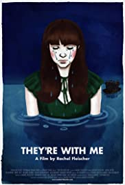 They're with Me Poster