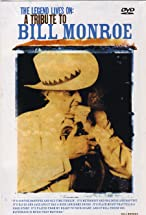 Primary image for The Legend Lives On: A Tribute to Bill Monroe