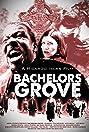 Bachelors Grove (2014) Poster