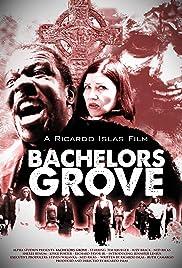 Bachelors Grove Poster