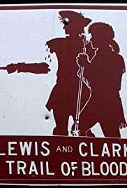 Lewis and Clark Trail of Blood Poster