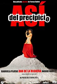 Así del precipicio (2006) Poster - Movie Forum, Cast, Reviews