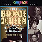 The Bronze Screen: 100 Years of the Latino Image in American Cinema (2002)