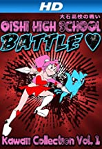 Oishi High School Battle: Kawaii Collection Vol. 1