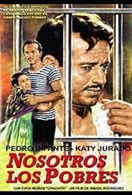 Nosotros los pobres (1948)
