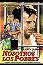 Nosotros los pobres (1948) Poster