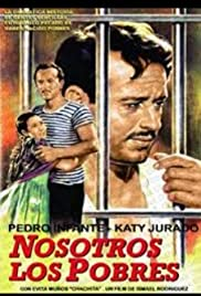 Nosotros los pobres (1948) Poster - Movie Forum, Cast, Reviews