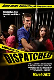 Dispatched Poster