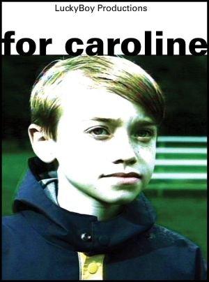 For Caroline (2002)