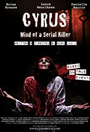 Cyrus: Mind of a Serial Killer (2010) 1080p