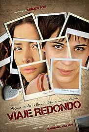 Viaje redondo(2009) Poster - Movie Forum, Cast, Reviews