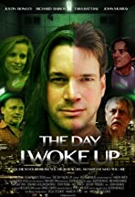 The Day I Woke Up