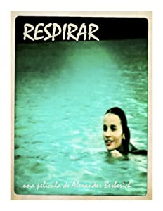 To download the movie Respirar by [2K]