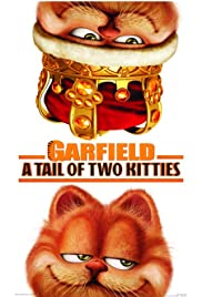 Garfield: A Tail of Two Kitties (2006) Garfield: A Tale of Two Kitties