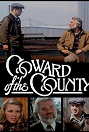 Coward of the County(1981) Poster - Movie Forum, Cast, Reviews