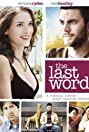 The Last Word (2008) Poster