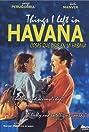 Things I Left in Havana (1997) Poster