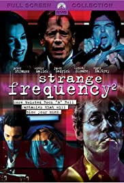 Strange Frequency 2(2002) Poster - Movie Forum, Cast, Reviews