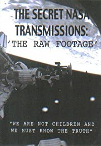 1080p movies direct download The Secret NASA Transmissions: The Raw Footage USA [HDR]