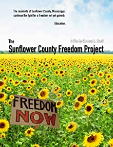 Best torrent to download english movies The Sunflower County Freedom Project [360x640]