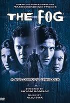 Dhund: The Fog