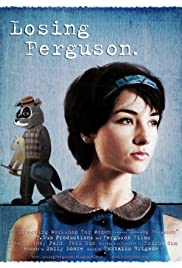 Losing Ferguson Poster
