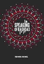 Speaking of Baghdad