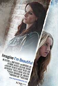 Primary photo for Imagine I'm Beautiful
