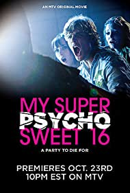 My Super Psycho Sweet 16 (2009)