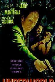 Underworld(1996) Poster - Movie Forum, Cast, Reviews