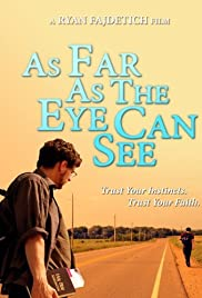 As Far as the Eye Can See () filme kostenlos
